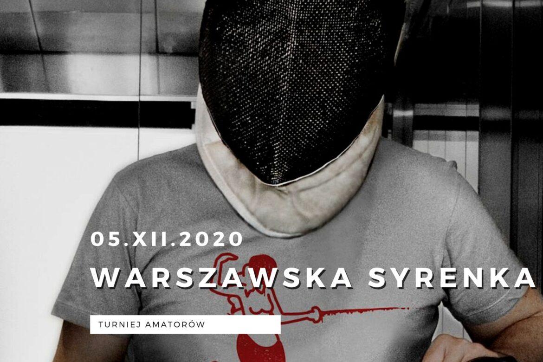 Warszawska Syrenka turniej szermierczy amatorów